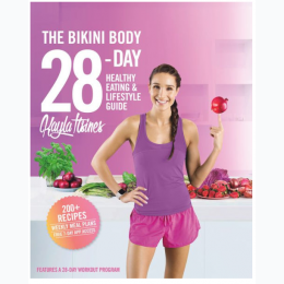 The Bikini Body - 28 Day Healthy Eating and Lifestyle Guide - Hardcover